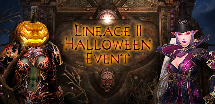 Halloween Event - 30 Oct - 13 Nov 2017, lineage 2 5x, lineage grand
