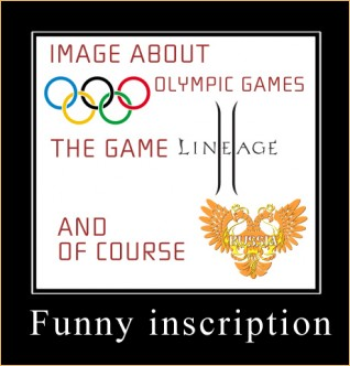 Olympic Demotivational Posters Contest, lineage play, lineage 2 xposed
